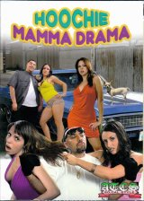 【HOOCHIE MAMMA DRAMA】  DVD