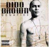 DIDO BROWN/BONAFIDE