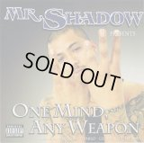 MR.SHADOW/One Mind,Any Weapon